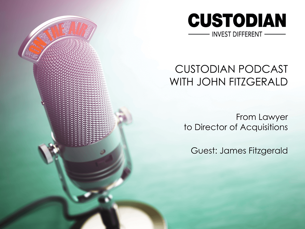 Custodian Podcast – our guest land expert James Fitzgerald